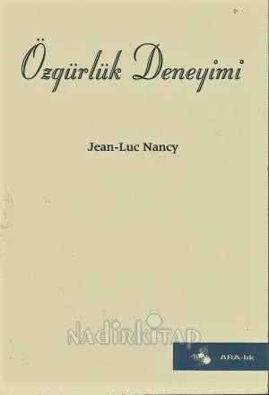 jean-luc nancy (özgürlük deneyimi)